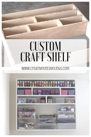 Custom craft shelf